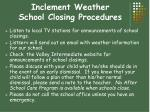 inclement weather school closing procedures