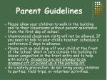 parent guidelines