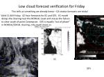 low cloud forecast verification for friday
