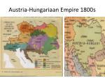 austria hungariaan empire 1800s