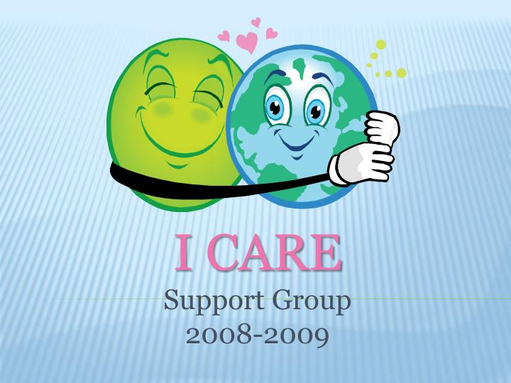 i care support group 2008 2009 n.