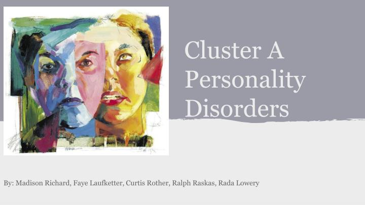 cluster a personality disorders n.