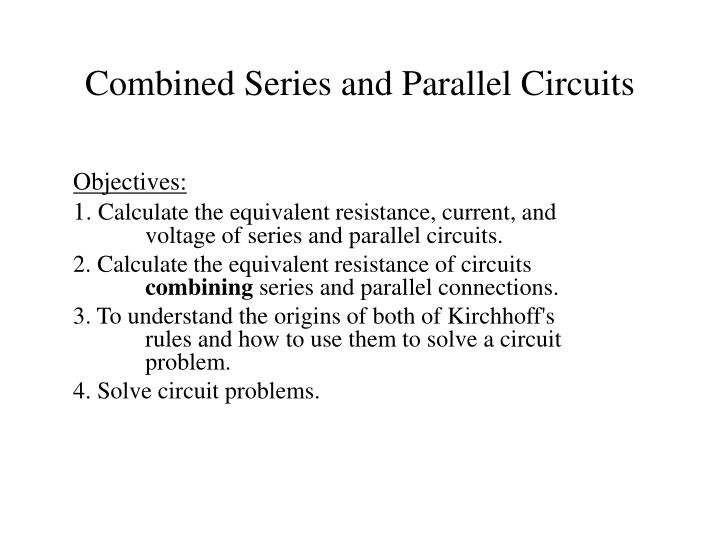 combined series and parallel circuits n.