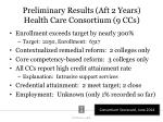 preliminary results aft 2 years health care consortium 9 ccs
