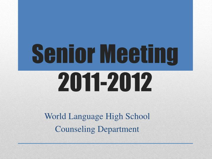 senior meeting 2011 2012 n.