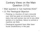 contrary views on the main question 1 12