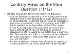 contrary views on the main question 11 12