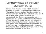contrary views on the main question 4 12