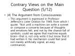 contrary views on the main question 5 12