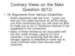 contrary views on the main question 8 12