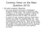 contrary views on the main question 9 12