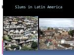 slums in latin america