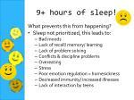 9 hours of sleep