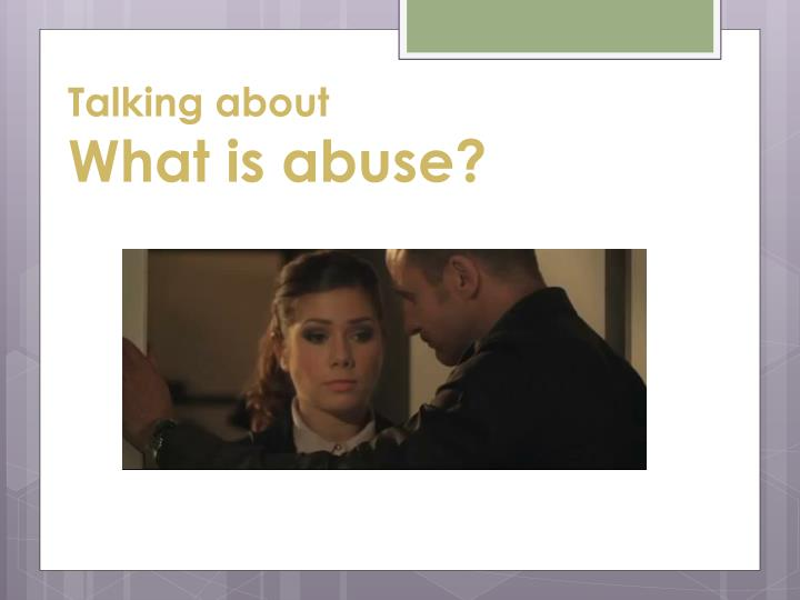 talking about what is abuse n.