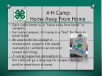 4 h camp home away from home