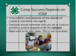 camp success depends on you