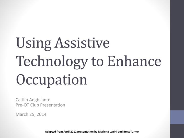 using assistive technology to enhance occupation n.