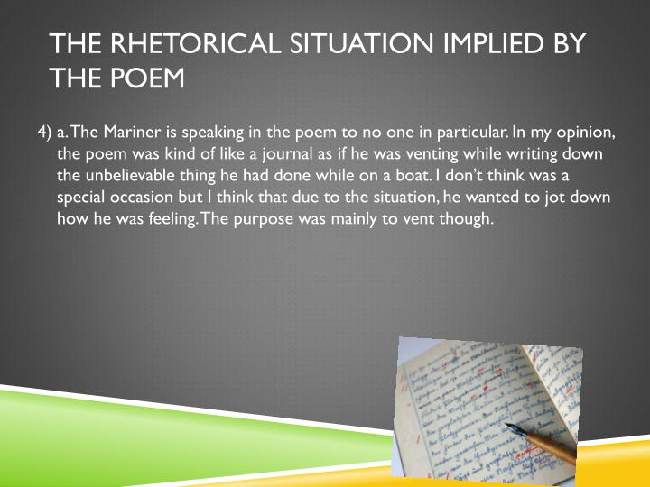 The rhetorical situation implied by the Poem