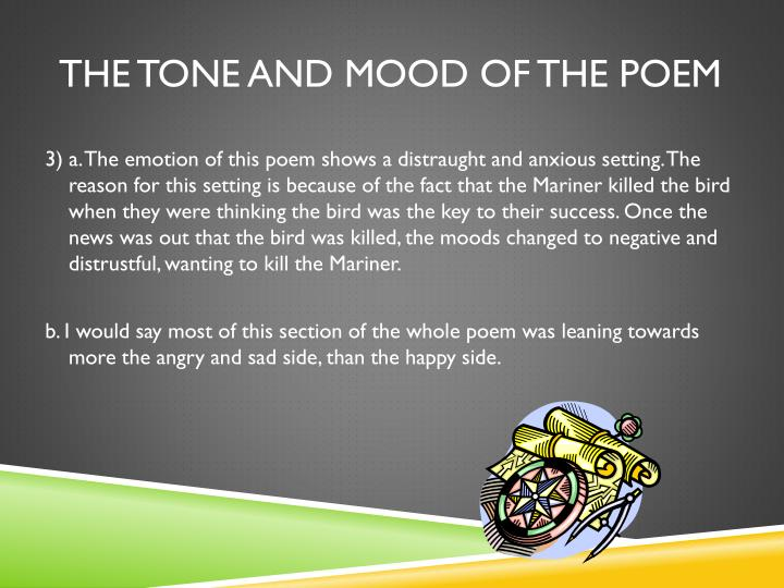 The tone and mood of the poem