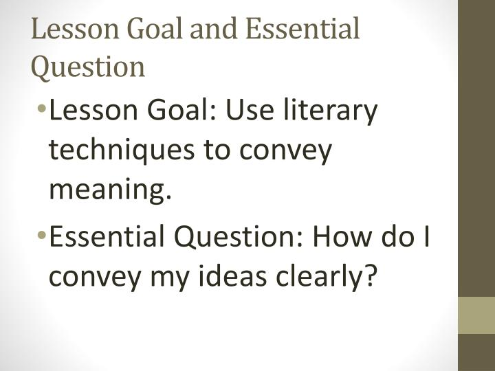 Lesson goal and essential question