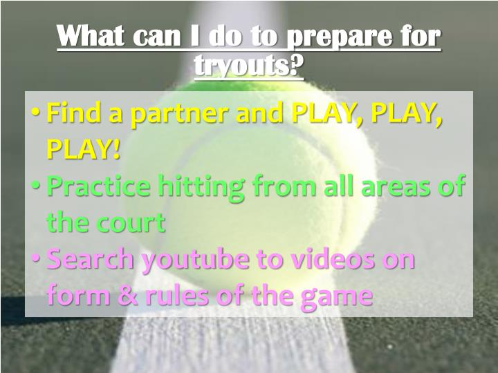 What can I do to prepare for tryouts?