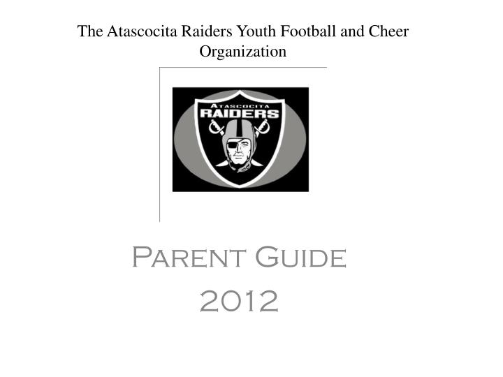 the atascocita raiders youth football and cheer organization n.