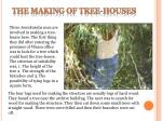 the making of tree houses