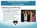 keeping relationships at the center