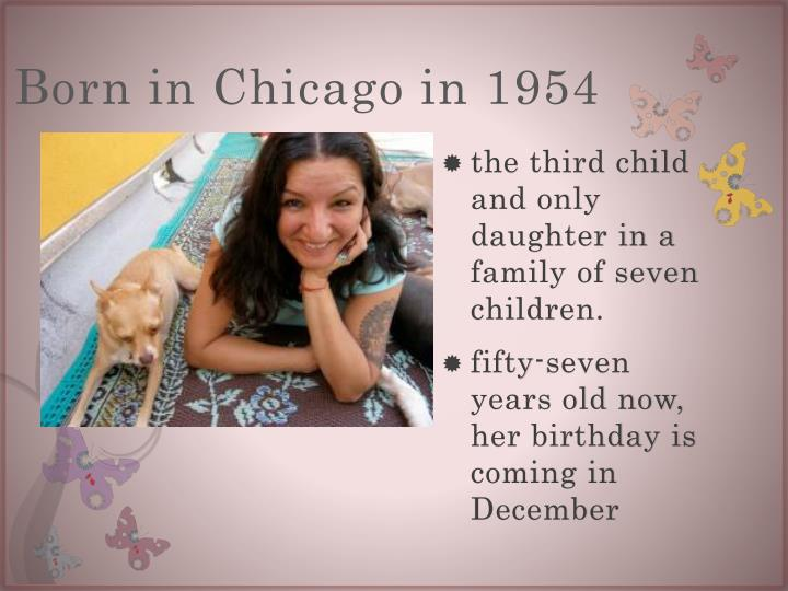 Born in chicago in 1954