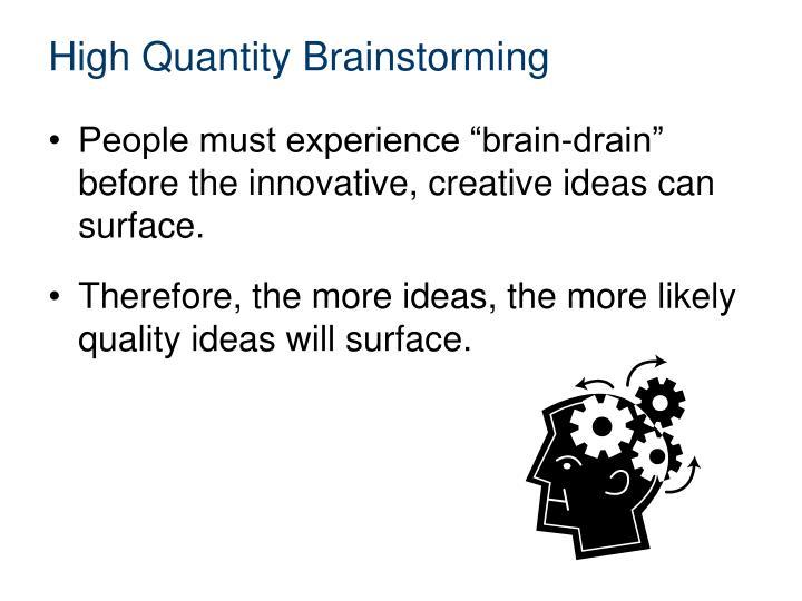 High Quantity Brainstorming