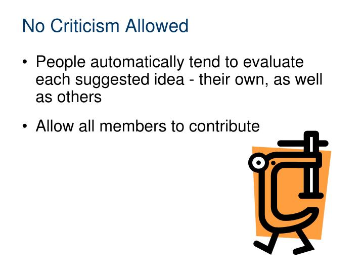 No Criticism Allowed