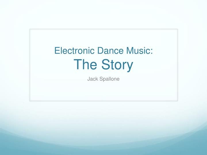 electronic dance music the story n.