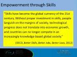 empowerment through skills