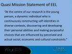 quasi mission statement of eel