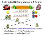 distributed q computation in 1 round