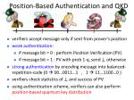 position based authentication and qkd