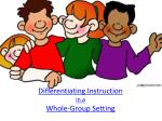 differentiating instruction in a whole group setting
