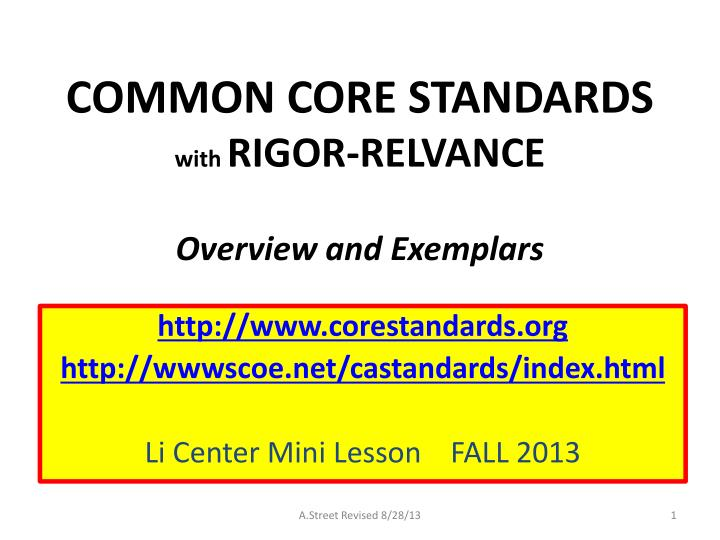 common core standards with rigor relvance overview and exemplars n.
