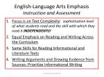 english language arts emphasis instruction and assessment