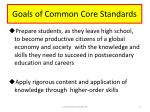 goals of common core standards