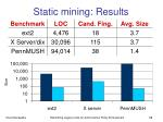 static mining results