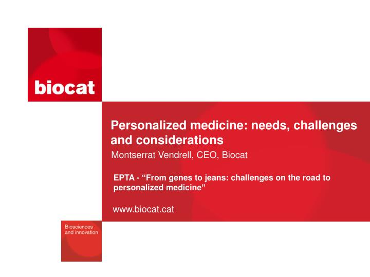 personalized medicine needs challenges and considerations n.