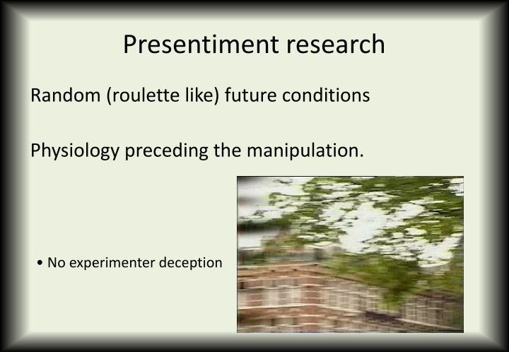 Presentiment research