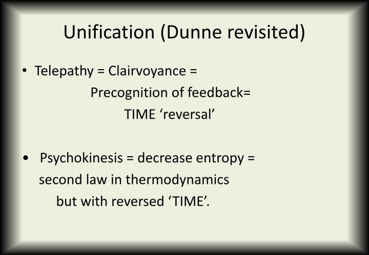 Unification (Dunne revisited)