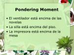pondering moment2