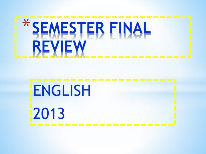 semester final review n.