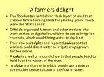 a farmers delight