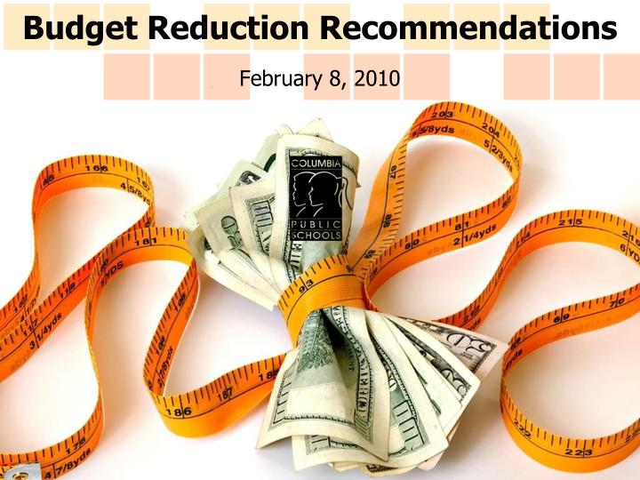 budget reduction recommendations n.
