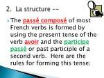 2 la structure