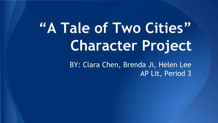 a tale of two cities character project n.